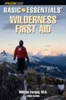 Basic Essentials Wilderness First Aid, 3rd Edition