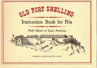 Old Fort Snelling Instruction Book for Fife With Music of Early America