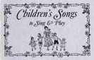 Childrens Songs, Songs Book