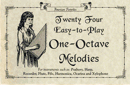 24 Easy to Play One Octave Melodies, Songs Book